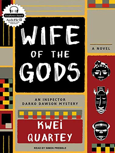 Wife of the Gods: A Novel (An Inspector Darko Dawson Mystery)