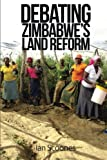 Debating Zimbabwe's Land Reform