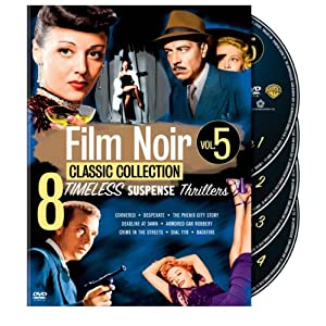 Film Noir Classic Collection: Volume Five (Cornered / Desperate / The Phenix City Story / Deadline at Dawn / Armored Car Robbery / Crime in the Streets / Dial 1119 / Backfire) (2010)