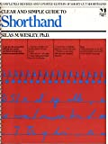 Clear and Simple Guide to Shorthand, Silas M. Wesley, 0671476556