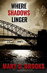 Where Shadows Linger (Intertwined Souls Series: Eva and Zoe Book 2)