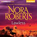 Lawless: Loving Jack Audiobook by Nora Roberts Narrated by Todd Haberkorn