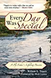 Every Day Was Special, William G. Tapply, 1602399557