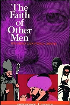 Book Faith of Other Men (Torchbooks) by Wilfred C. Smith (1963-06-03)