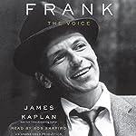 Frank: The Voice | James Kaplan