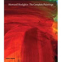 Howard Hodgkin: The Complete Paintings