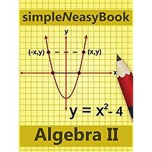 Algebra II- simpleNeasyBook