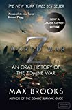 world war z by max brooks - World War Z: An Oral History of the Zombie War by Brooks Max (2007-10-16) Paperback