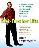 Diet-Free for Life, Robert Ferguson, 0399536361