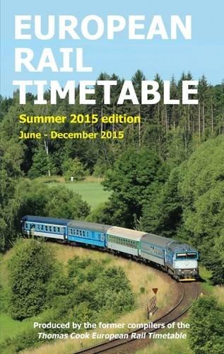 European Rail Timetable Summer 2015: June - December 2015 2015