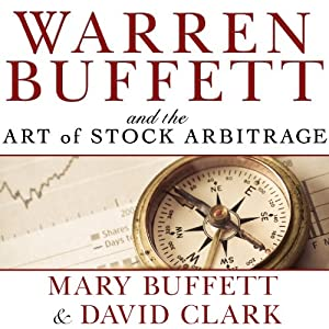 Warren Buffett and the Art of Stock Arbitrage Audiobook