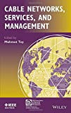 img - for Cable Networks, Services, and Management (IEEE Press Series on Networks and Services Management) book / textbook / text book