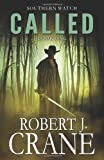 Called: Southern Watch #1, Robert Crane, 1494786907