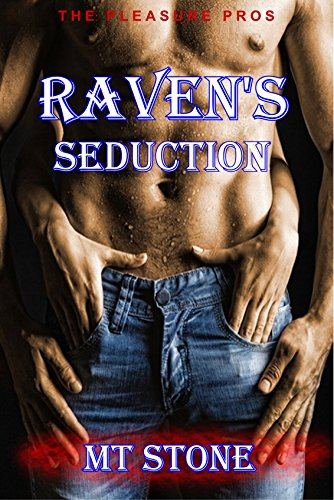 Raven's Seduction (The Pleasure Pros Book 1) (Raven Night Date)