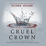 Cruel Crown: Library Edition (Red Queen)