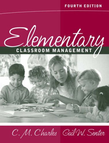 Elementary Classroom Management (4th Edition)