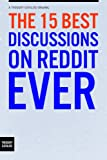 Reddit has spawned an incredible amount of little factoids delivered straight from the lives of the users, who all readily reveal themselves (truthfully or deceitfully, one can never tell) to take the weight off their shoulders, confess their...