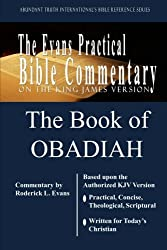 The Book of Obadiah: The Evans Practical Bible Commentary