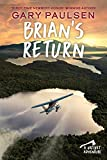 img - for Brian's Return (A Hatchet Adventure) book / textbook / text book
