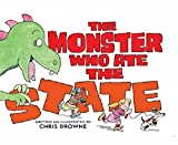 img - for The Monster Who Ate the State book / textbook / text book
