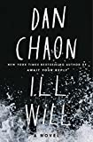 Ill Will: A Novel