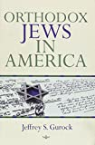 img - for Orthodox Jews in America (The Modern Jewish Experience) book / textbook / text book