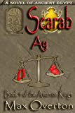 The Amarnan Kings, Book 4: Scarab - Ay