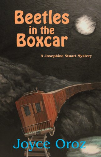 Beetles in the Boxcar (The Josephine Stuart Mystery Series Book 5)