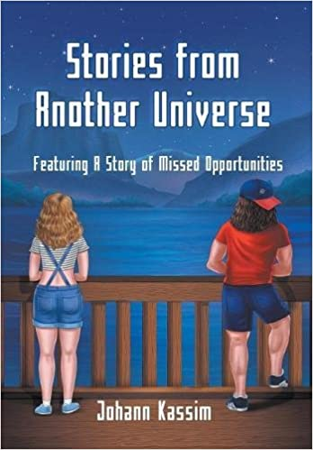 Stories from Another Universe: Featuring a Story of Missed