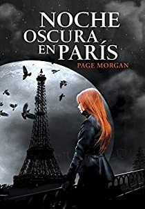 Noche oscura en París par Page Morgan