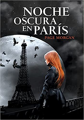 Noche oscura en París (Ellas de Montena): Amazon.es: Page Morgan, Neus Nueno Cobas;: Libros