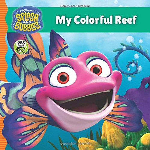 BEST! Splash and Bubbles: My Colorful Reef (board book)<br />WORD