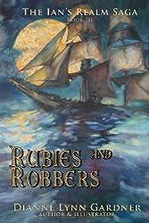 Rubies and Robbers by Dianne Lynn Gardner (2013-05-24)