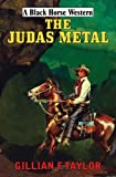The Judas Metal, Gillian F. Taylor, 0709088582