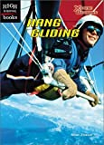 img - for Hang Gliding (High Interest Books: X-Treme Outdoors) by Heidi Zeigler (2003-03-03) book / textbook / text book