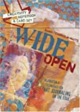 Wide Open: Inspiration and Techniques for Art Journaling on the Edge