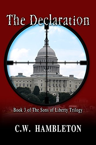 The Declaration (The Sons of Liberty Trilogy Book 3) by [Hambleton, C.W.]