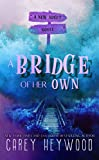 A Bridge of Her Own: A New Adult Novel