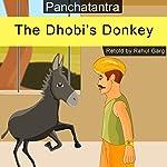 The Dhobi's Donkey | Rahul Garg