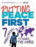 #3: Putting Peace First: 7 Commitments to Change the World