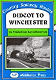The Railways of Winchester by Kevin Robertson front cover