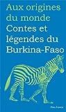 Contes et légendes de Burkina-Faso par Diep