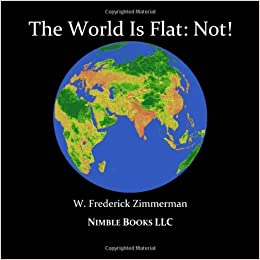 The World Is Flat Not Cool New World Maps For Kids W Frederick