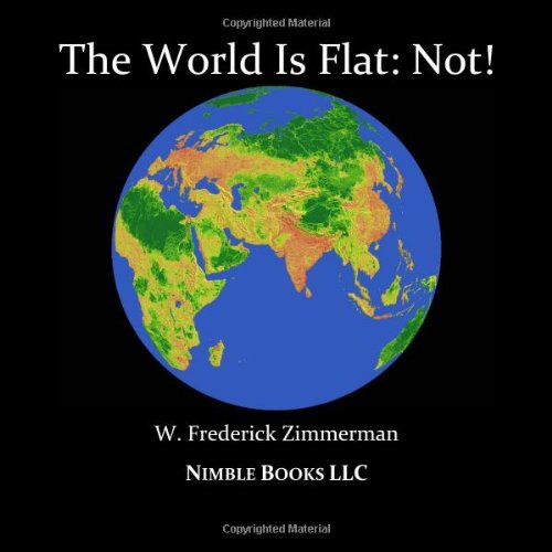 THE WORLD IS FLAT: NOT! Cool New World Maps for Kids ebook