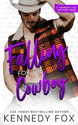 Falling for the Cowboy by [Fox, Kennedy]