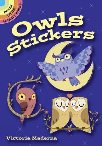Owls Stickers (Dover Little Activity Books - Cute With Guys Sunglasses
