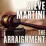 The Arraignment: Paul Madriani, Book 7 | Steve Martini