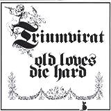 Old Loves Die Hard by Triumvirat (2003-03-18)