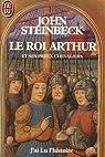 Le roi Arthur et ses preux chevaliers par Steinbeck