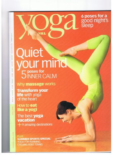 Yoga Minutes, June 2008 (Quiet Your Mind: 5 Poses for Inner Calm. 6 Poses For a Good Night's Sleep.)
